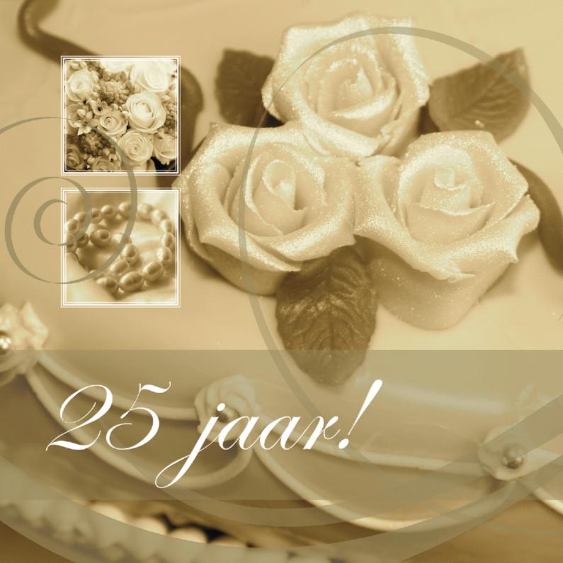 Jubileumkaarten - Jubileumkaart taart 25 jaar getrouwd