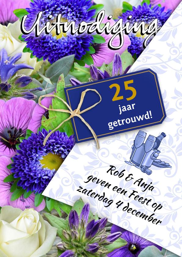 Jubileumkaarten - Mooie uitnodiging 25 jaar, met bloemen en tekstvoorstel