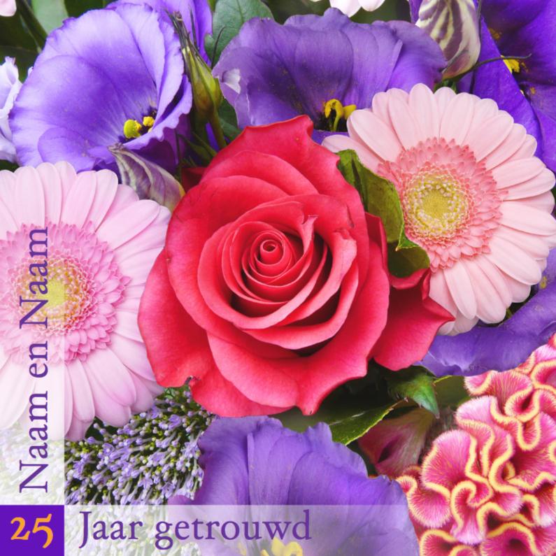 Jubileumkaarten - Mooie uitnodiging Bloemen met tekst 25 jaar getrouwd