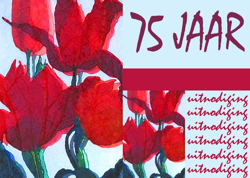 Jubileumkaarten - Rode Tulpen 75 jaar Uitnodiging