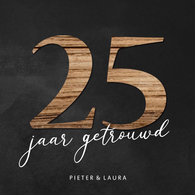 Jubileumkaarten - uitnodiging - 25 jaar getrouwd met cijfers hout