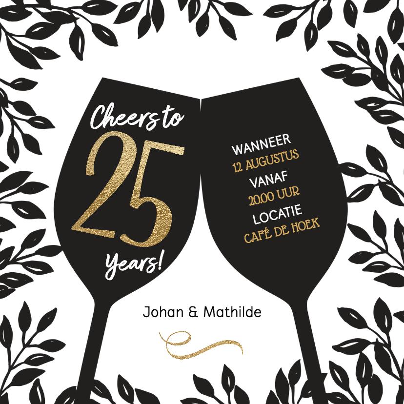 Jubileumkaarten - Uitnodiging 25 jaar huwelijk Cheers