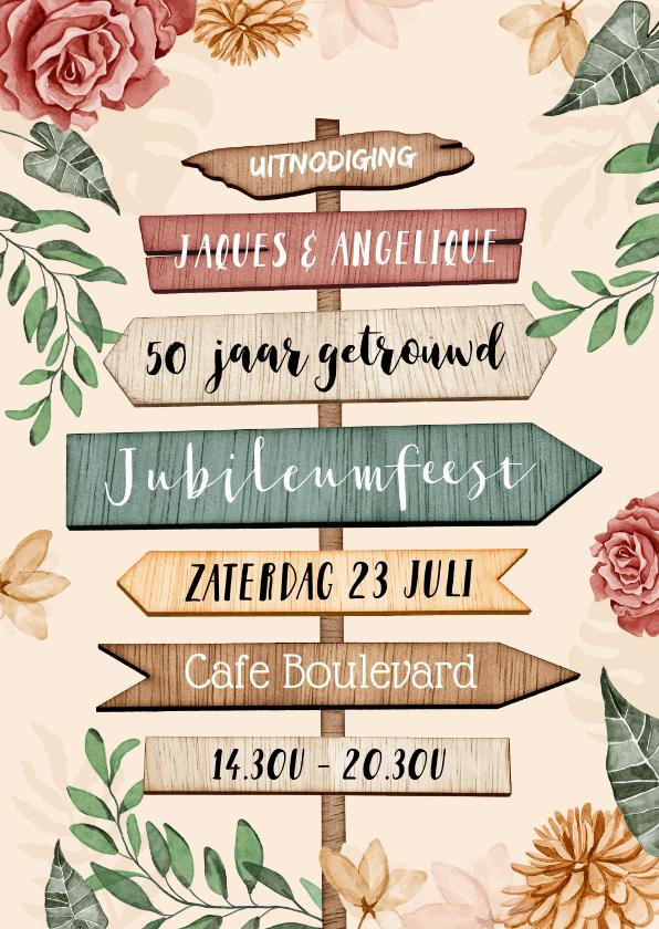 Jubileumkaarten - Uitnodiging 50 jarig jubileum wegwijzers en bloemen