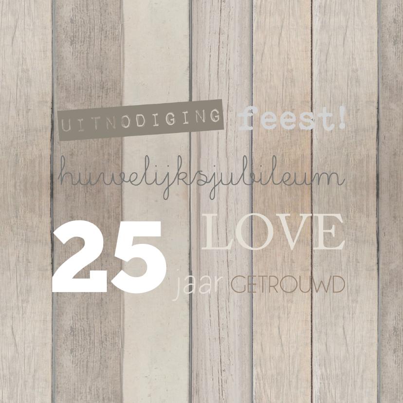 Jubileumkaarten - Uitnodiging hout jubileum 25