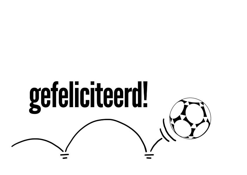 12025 Felicitatiekaart Voetbal - Felicitatiekaarten - Kaartje2go