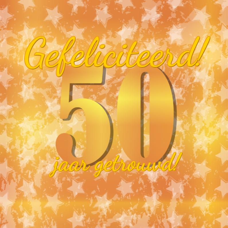 50 jaar getrouwd! Goud 50 1