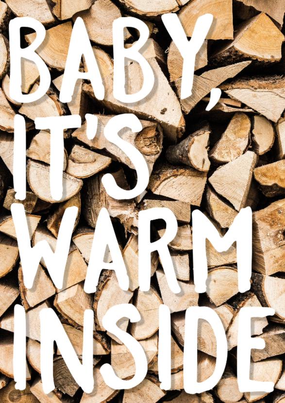 Baby it's warm inside 1