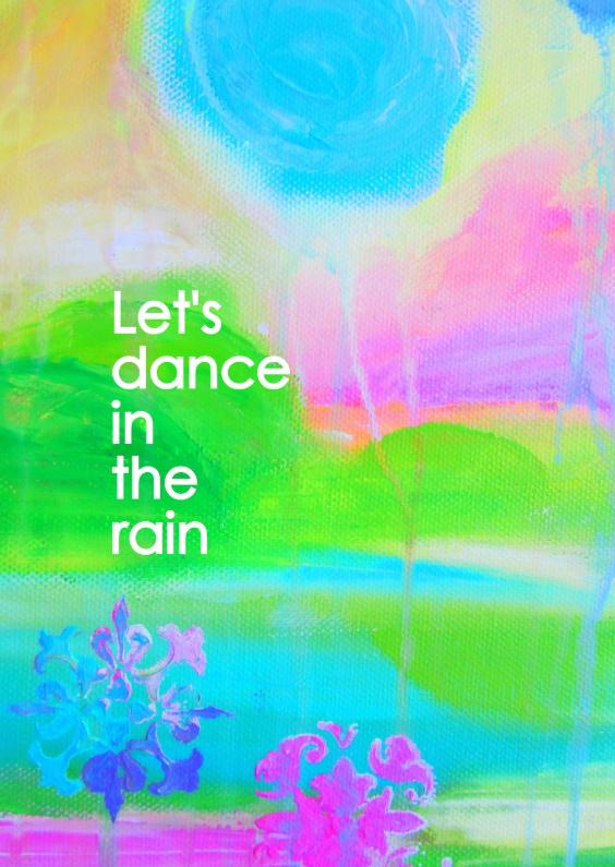 Dance in the rain 1