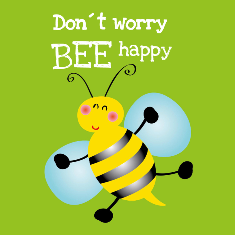 Don´t worry be happy kaart  1