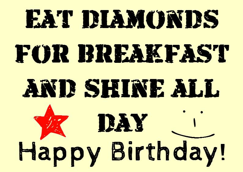 Eat diamonds for breakfast  1