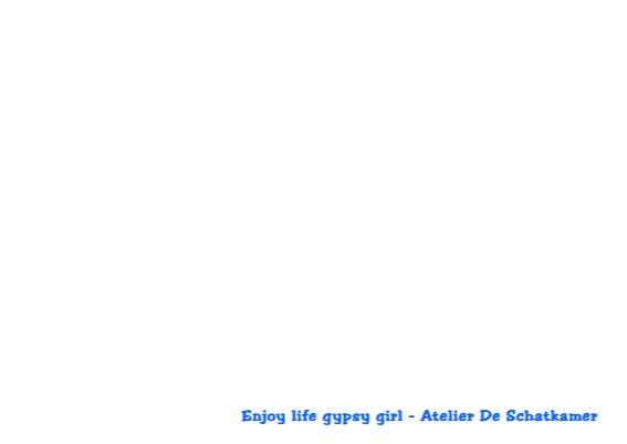 Enjoy life gypsy girl 3