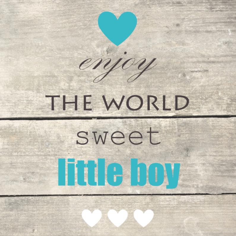 Enjoy the world, jongen 1