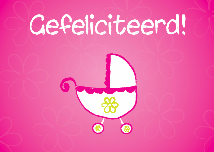 Felicitatie geboorte dochter 1