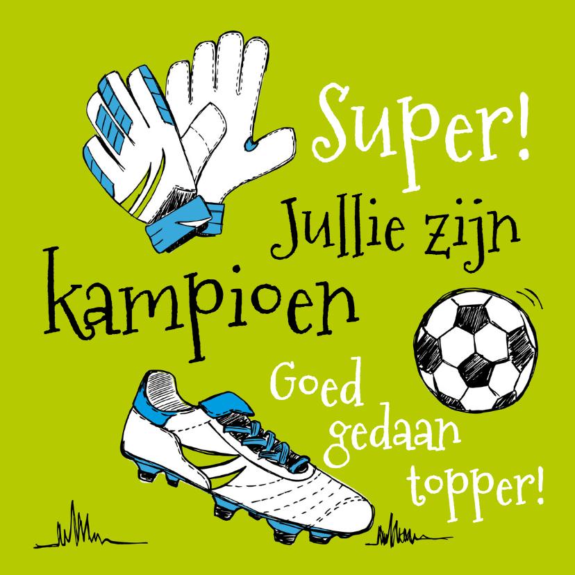 Felicitatie kampioen voetbal 1