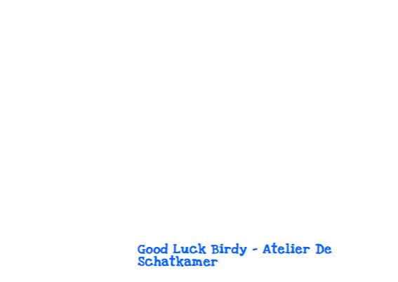 Good Luck Birdy 3
