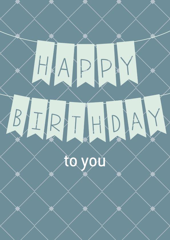 Happy Birthday je bent jarig! 1