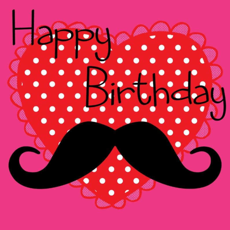Happy birthday moustage 1