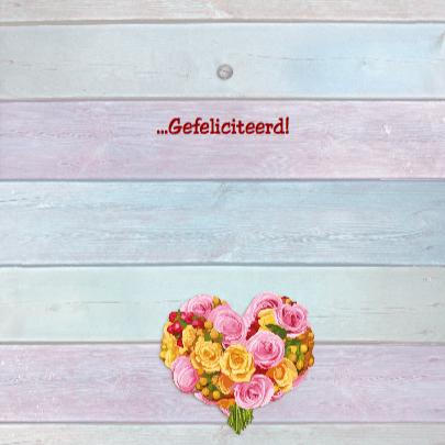 Hart van bloemen 2 Gefeliciteerd 3