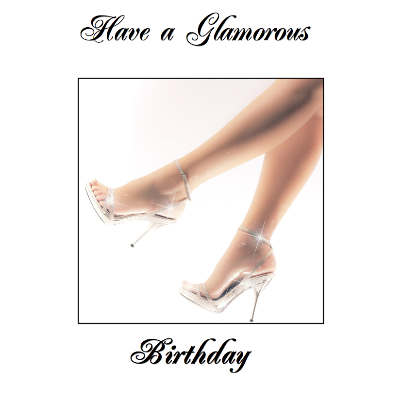 Have a glamorous birthday 1