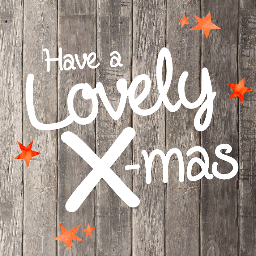 Have a Lovely X-mas - kaart hout 1