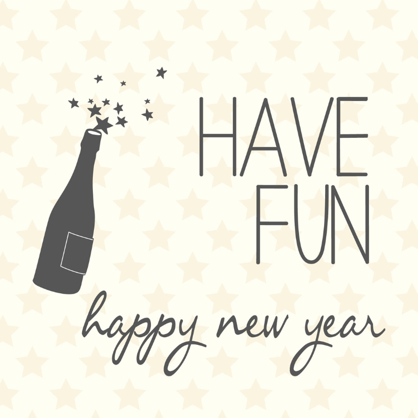 Have fun happy new year -BF 1