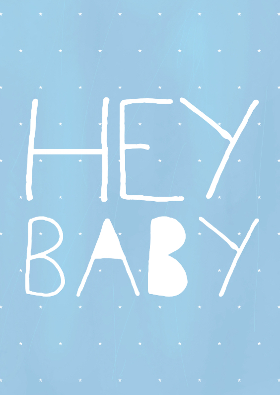 Hey Baby Blue 1