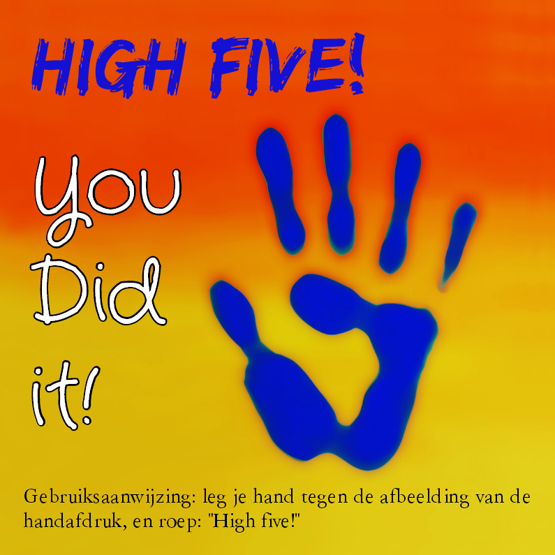 High five, you did it!