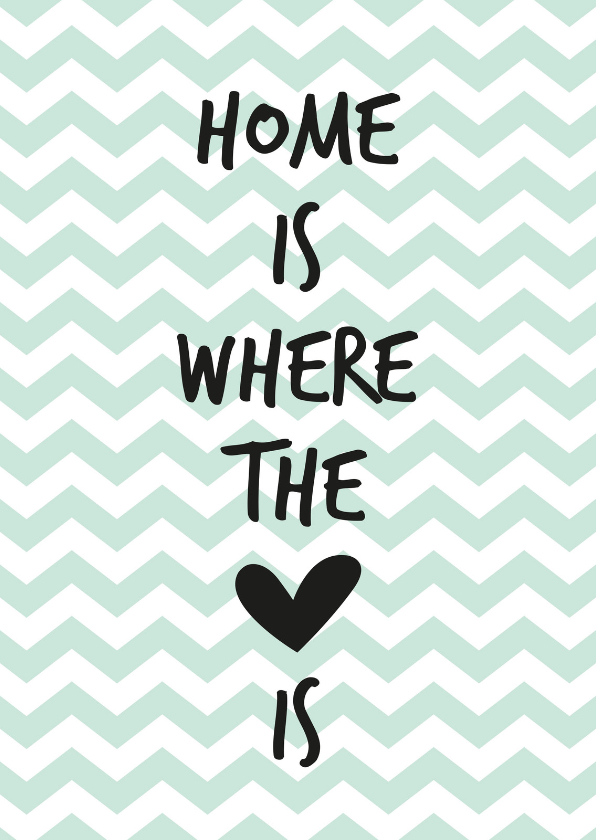 Home is where the heart 1