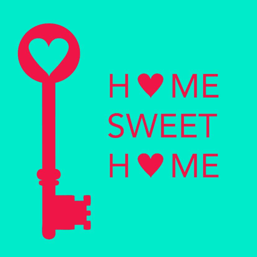 Home sweet home, sleutel 1