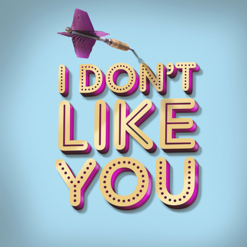 I don't like you pt 1