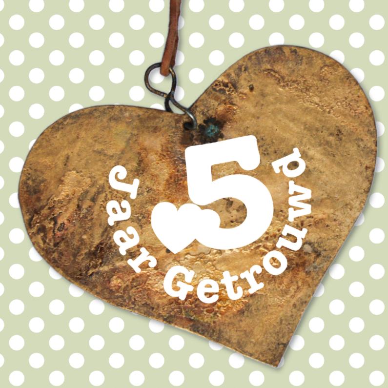 Jubileum 5 jaar getrouwd hart 1