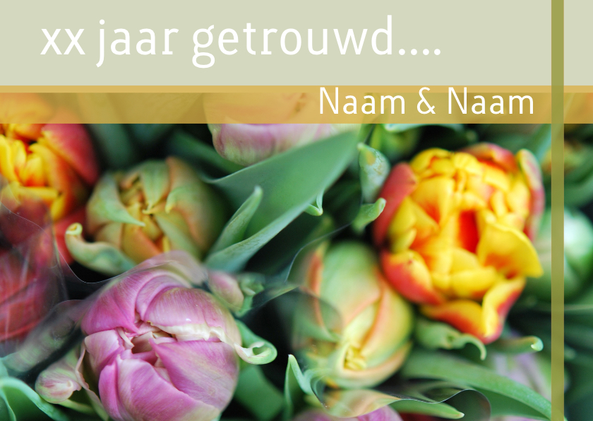 Jubileumkaart mooie tulpen x jaar 1