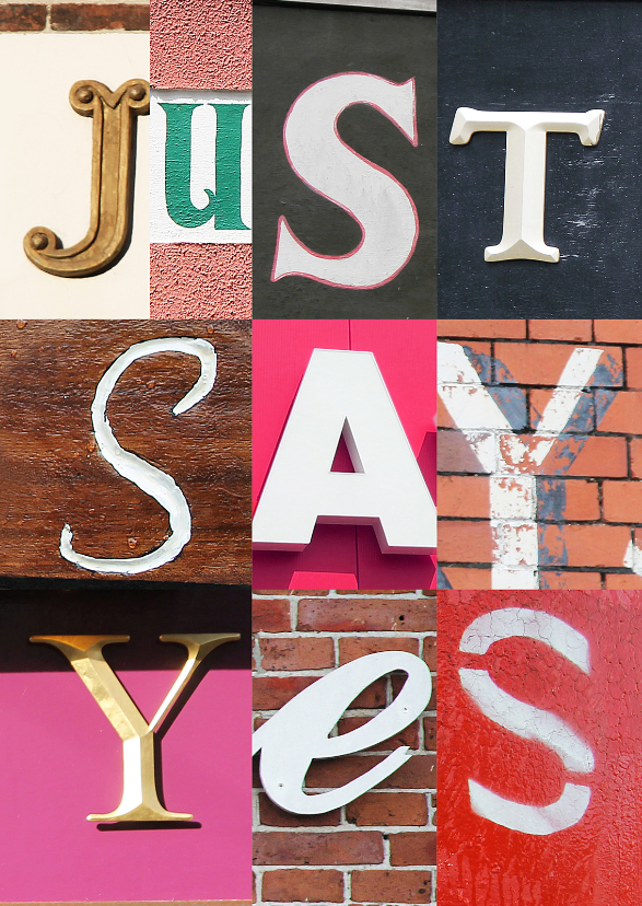 Just say yes 1