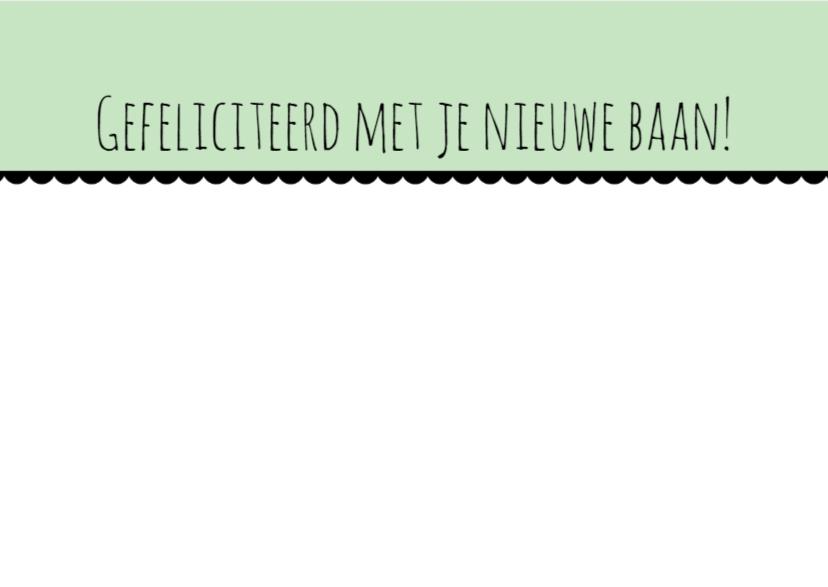 Kaartje Nieuwe Baan Quote - WW 3