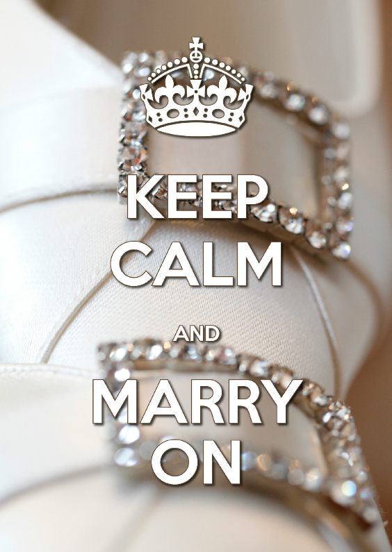 Keep Calm and Marry On 1