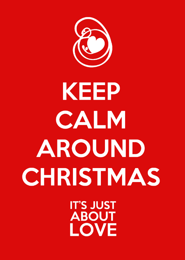 Kerstkaart keep calm love 1