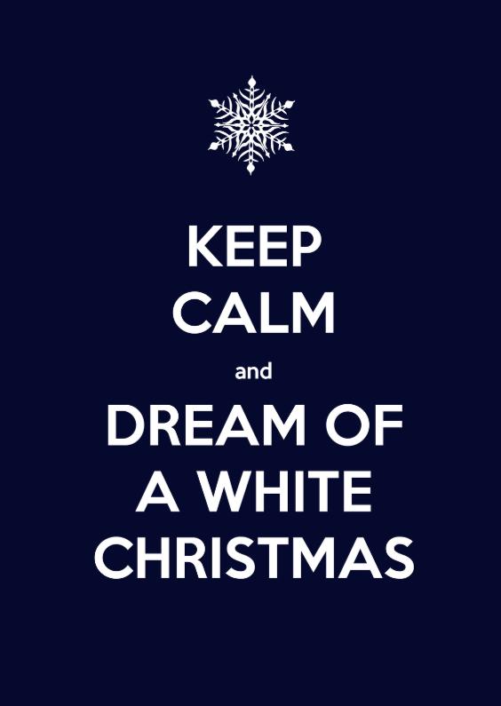 Kerstkaart keep calm white christmas 1