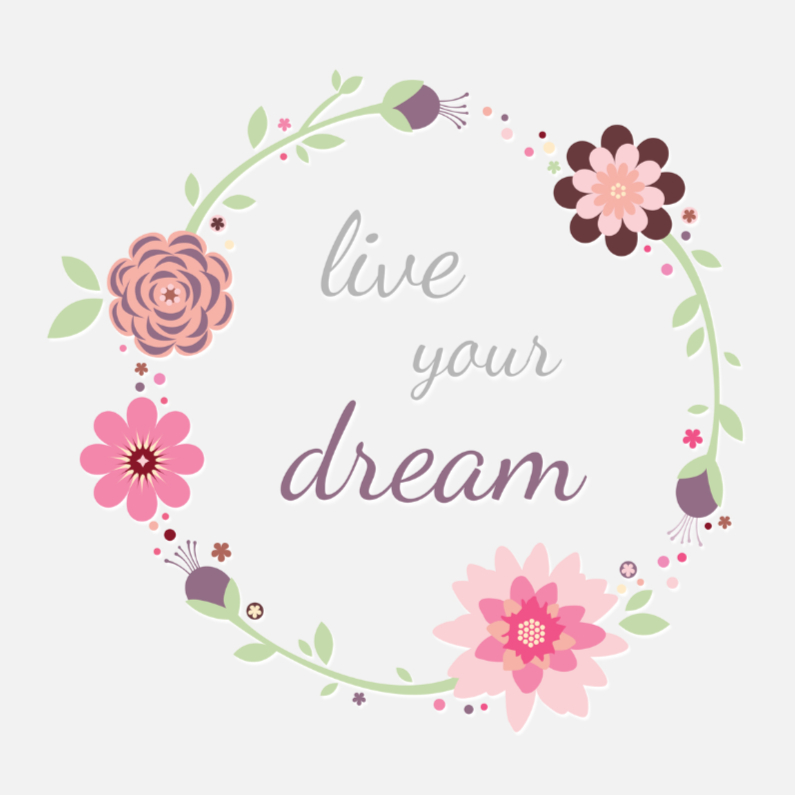 Live your dream 1