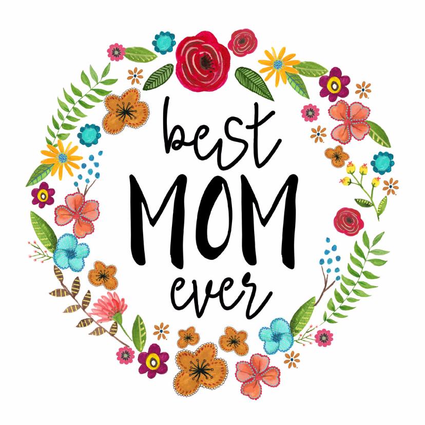 Moederdag Best MOM ever