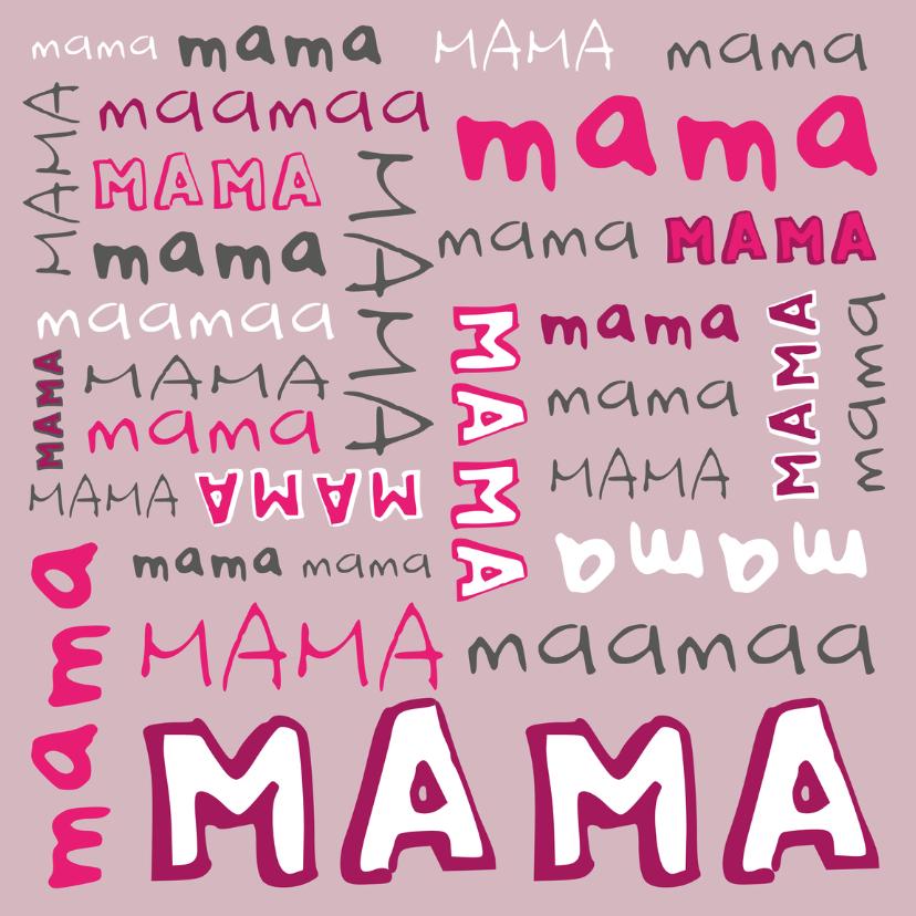 Moederdag Duizend Keer Mama