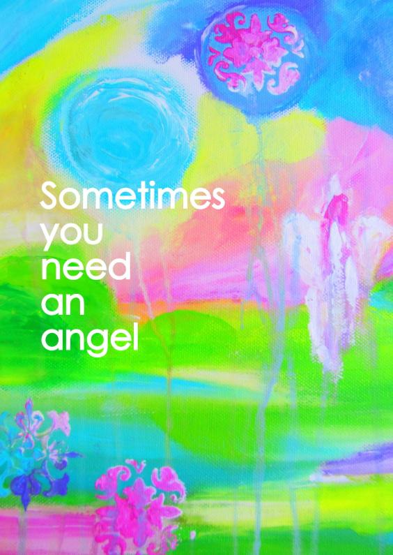 Sometimes you need an angel 1