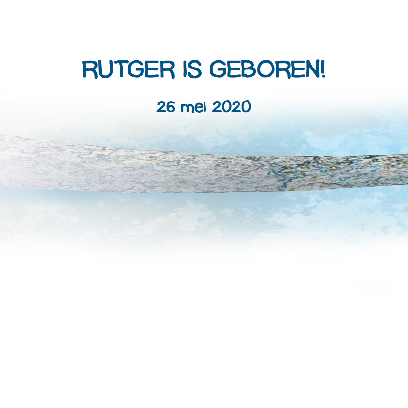 Stoer geboortekaartje Rutger 2