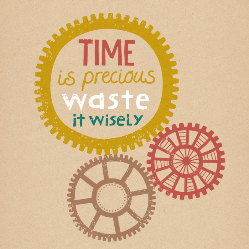 Time is precious 1