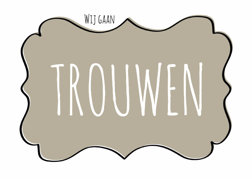 Trouwkaart Schild Taupe - SG 1