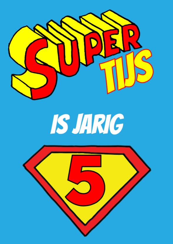 verjaardag - superman is jarig 1
