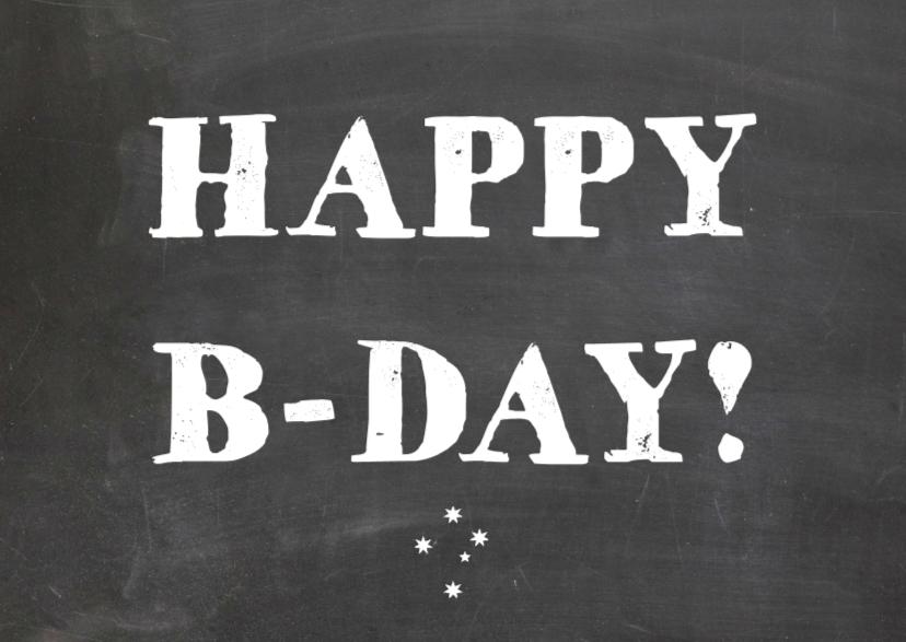 Verjaardagskaart B-day 1