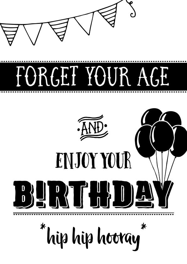 Verjaardagskaart Forget your age 1