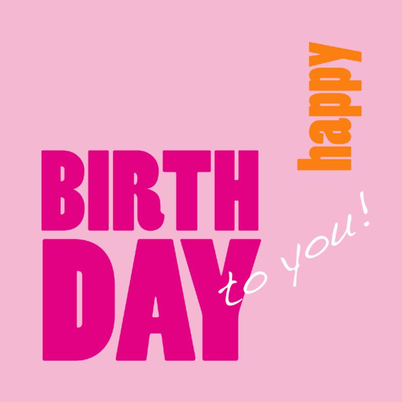 Verjaardagskaart Happy Birthday pink 1