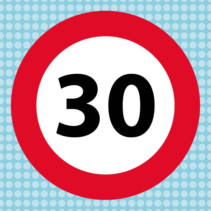 Verkeersbordkaart 30 1