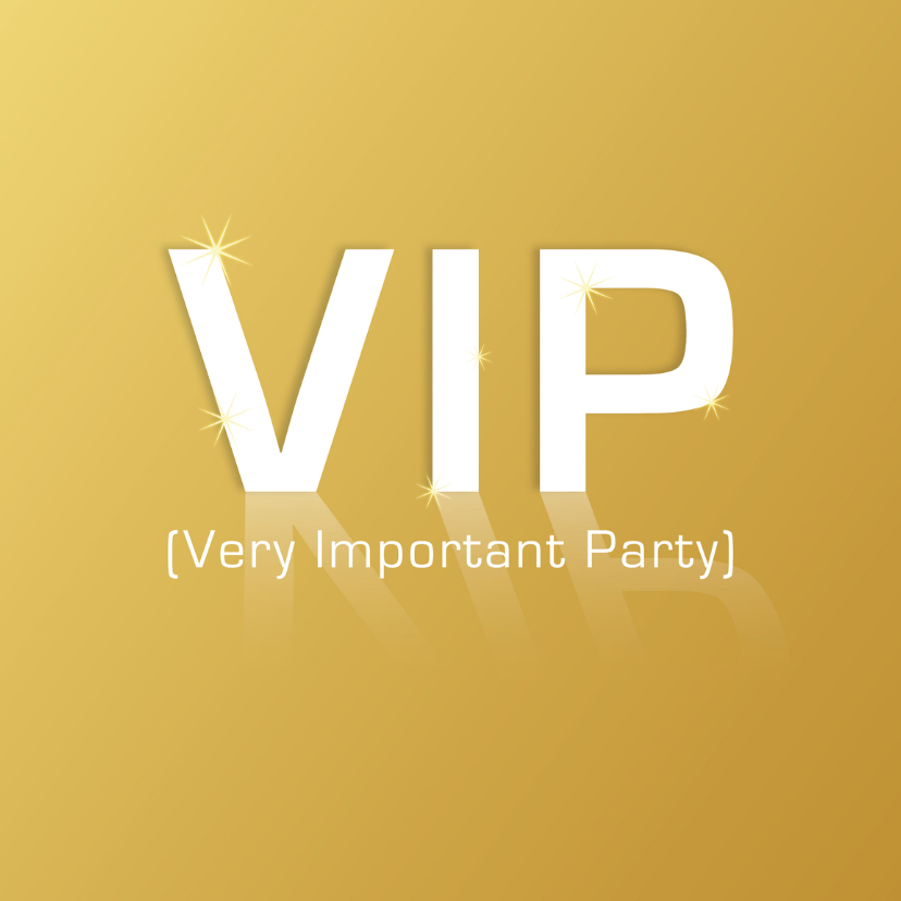 VIP Very Important Party 1